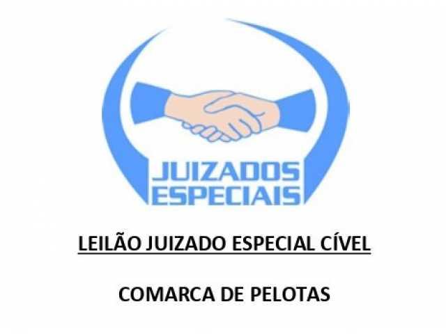 LEILÃO JUIZADO ESPECIAL CÍVEL PELOTAS